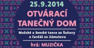 TANEČNÝ DOM – TANCE Z OBCÍ ŠUŇAVA A ZAMUTOV, KC DUNAJ – 25.9.2014
