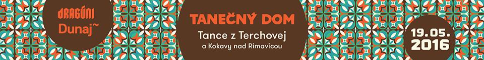 TANEČNÝ DOM – PO POTULKÁCH JÁNOŠÍKA – MUZIČKA, MILOŠ BOBÁŇ A ĎALŠÍ… – KC DUNAJ, 19.5.2016