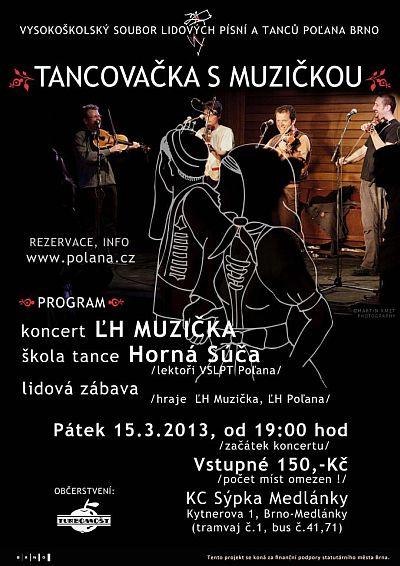 TANCOVAČKA S MUZIČKOU – BRNO – KC SÝPKA – 15.3.2013