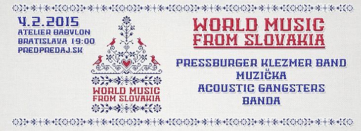 WORLD MUSIC FROM SLOVAKIA,  ATELIÉR BABYLON – 4.2.2015