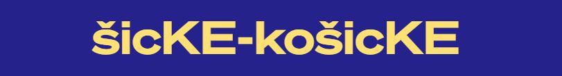 šicKE-košicKE – Košice – Tabačka – 15.10.2021 o 20:00